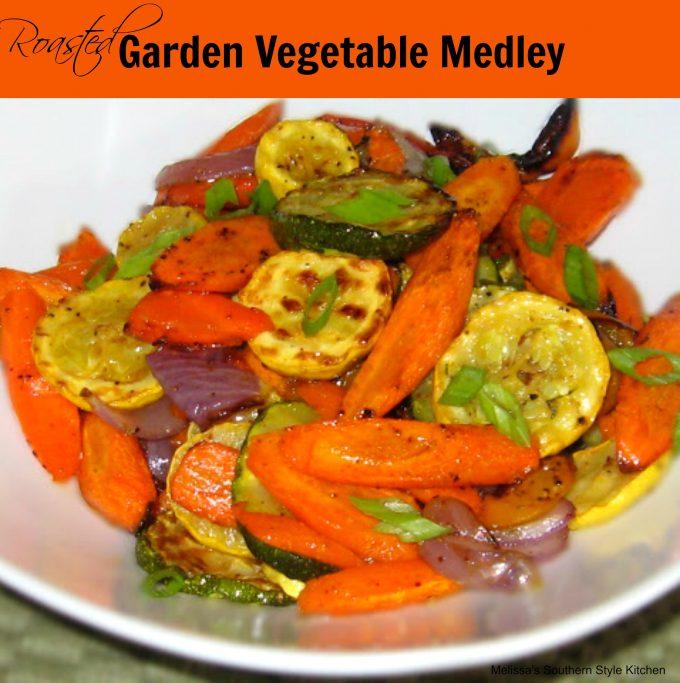 Roasted Garden Vegetable Medley