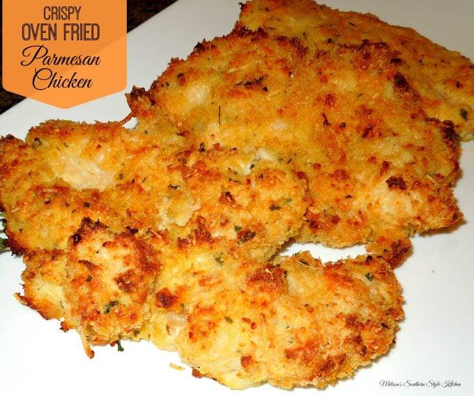 Crispy Oven Fried Parmesan Chicken Melissassouthernstylekitchen