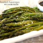 Roasted Asparagus With A Balsamic Reduction