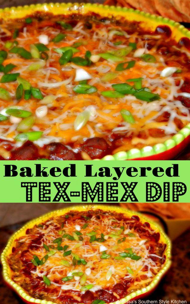 Baked Layered Tex Mex Dip