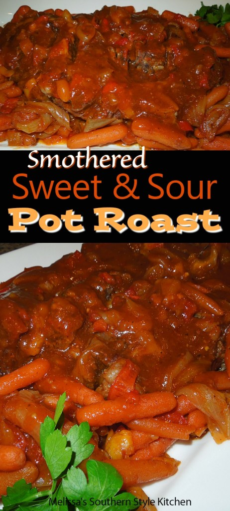 Smothered Sweet and Sour Pot Roast