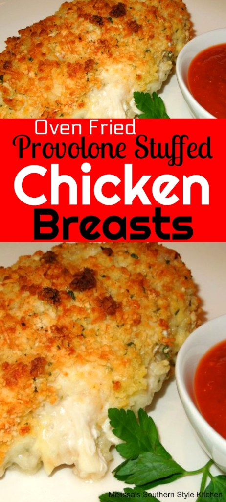 Oven Fried Provolone Stuffed Chicken Breasts