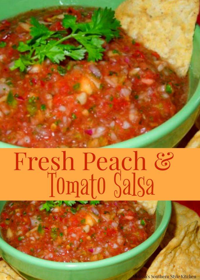 Fresh Peach And Tomato Salsa