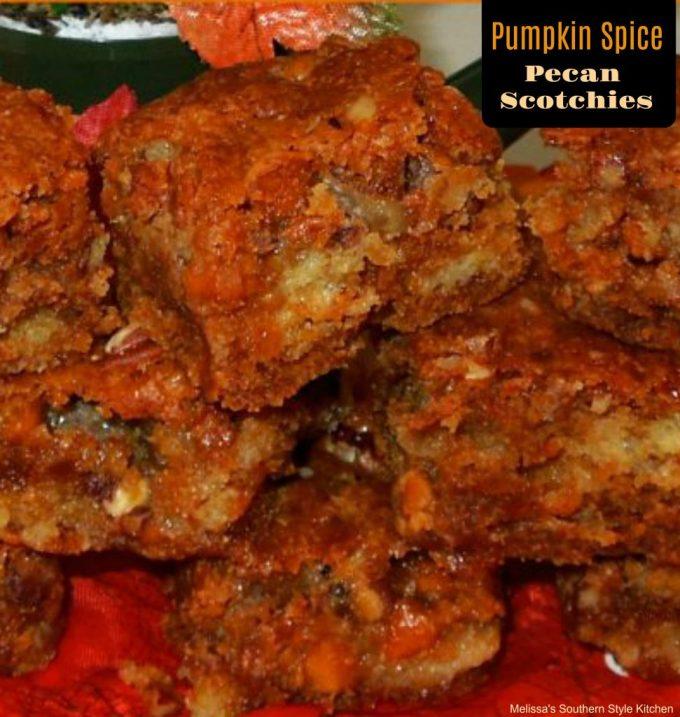 Pumpkin Spice Pecan Scotchies