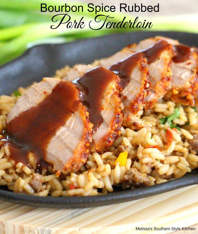 Bourbon Spice Rubbed Pork Tenderloin