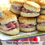 Ham Stuffed Cream Biscuits With Honey Dijon Butter