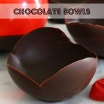 Chocolate Bowls - Tutorial