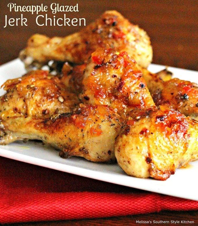 Pineapple Glazed Jerk Chicken
