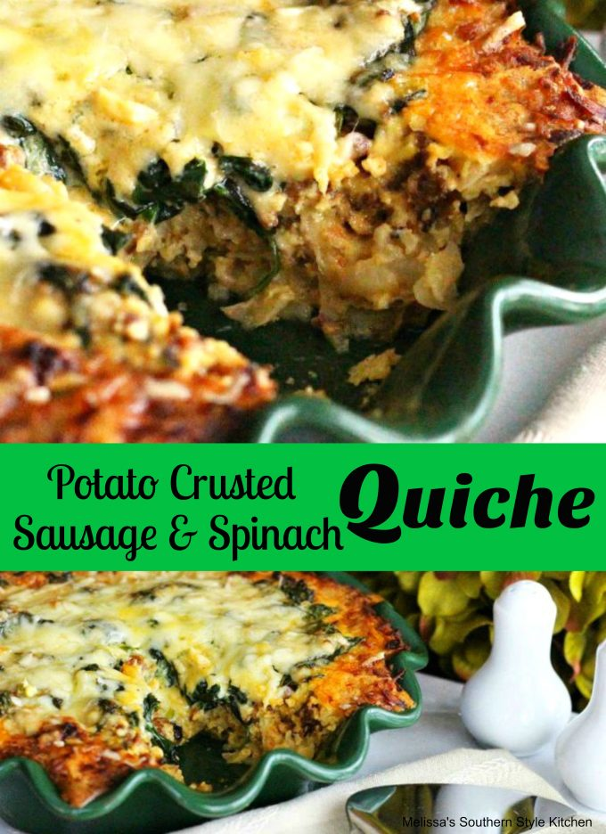Potato Crusted Sausage And Spinach Quiche