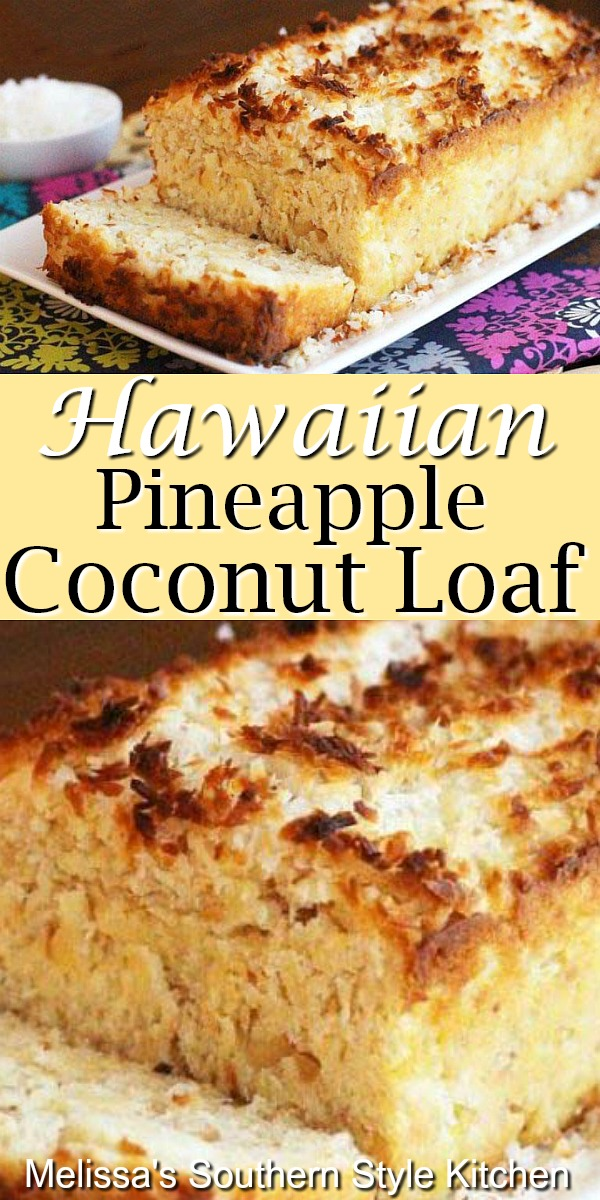 Island inspired Hawaiian Pineapple Coconut Loaf #pineappleloaf #pineapplecoconut #sweetbreads #cakes #cakerecipes #desserts #dessertfoodrecipes #holidaybaking #holidays #brunch #southernfood #southernrecipes