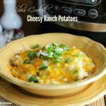 Slow Cooked Cheesy Ranch Potatoes