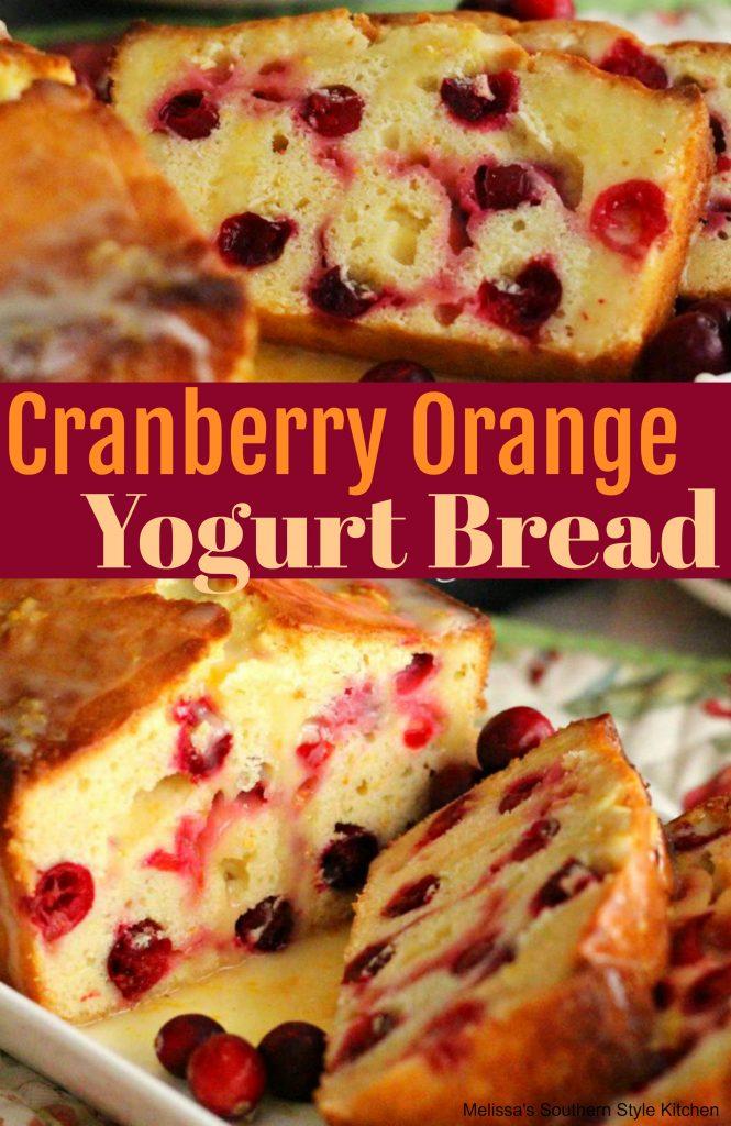 Cranberry Orange Yogurt Bread