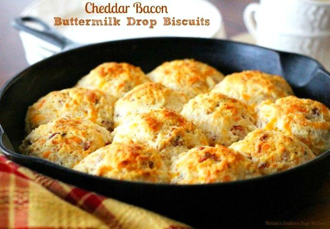 Cheddar Bacon Buttermilk Drop Biscuits