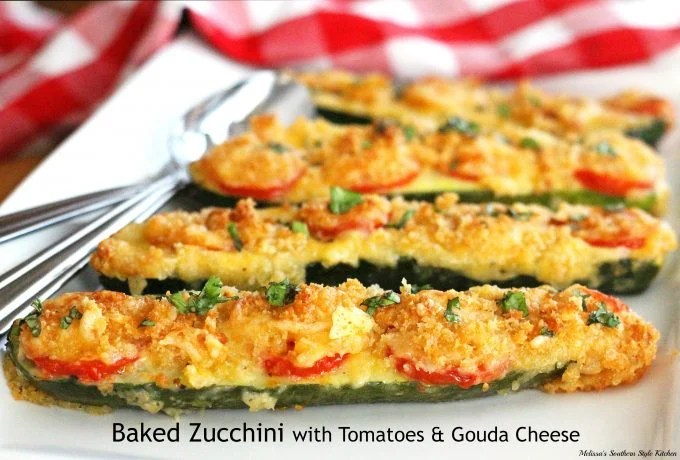 Baked Zucchini With Tomatoes and Gouda Cheese | 15 Scrumptious Baked Vegetables Recipes
