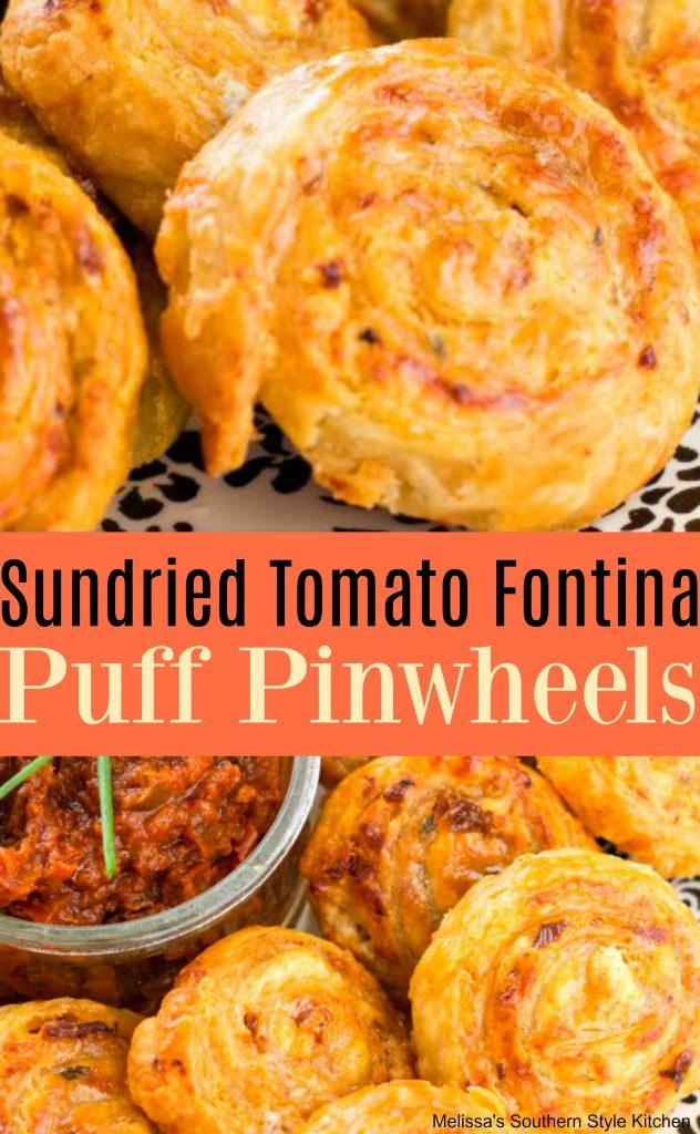 Sundried Tomato Fontina Puff Pinwheels