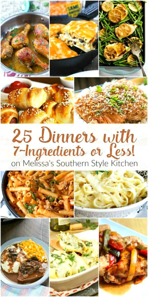 25 Dinners with 7-Ingredients or Less