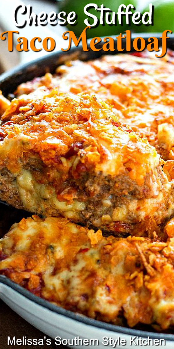 Cheese Stuffed Taco Meatloaf #meatloaf #tacomeatloaf #tacos #groundbeefrecipes #tacobeef #dinnerideas #cheesestuffedmeatloaf #dinner #southernfood #southernrecipes