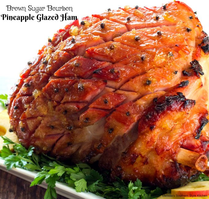 Brown Sugar Bourbon Pineapple Glazed Ham