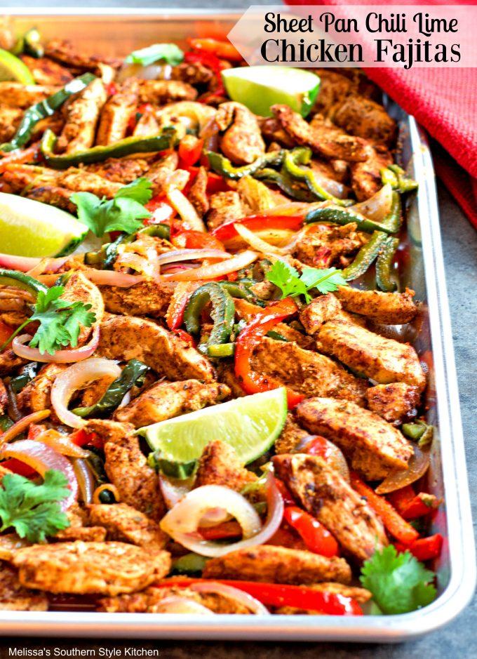 Sheet Pan Chili-Lime Chicken Fajitas