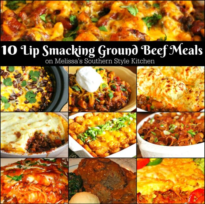10 Lip Smacking Ground Beef Meals