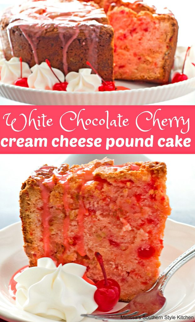 White Chocolate Cherry Cream Cheese Pound Cake