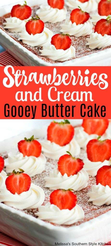 Strawberries and Cream Gooey Butter Cake