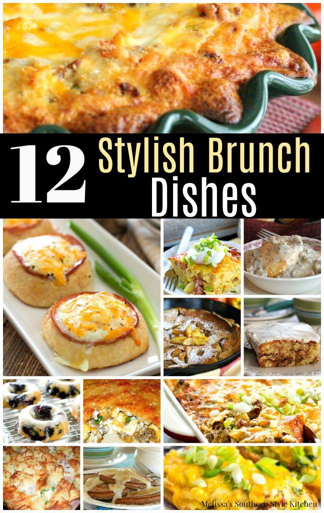 12 Stylish Brunch Dishes