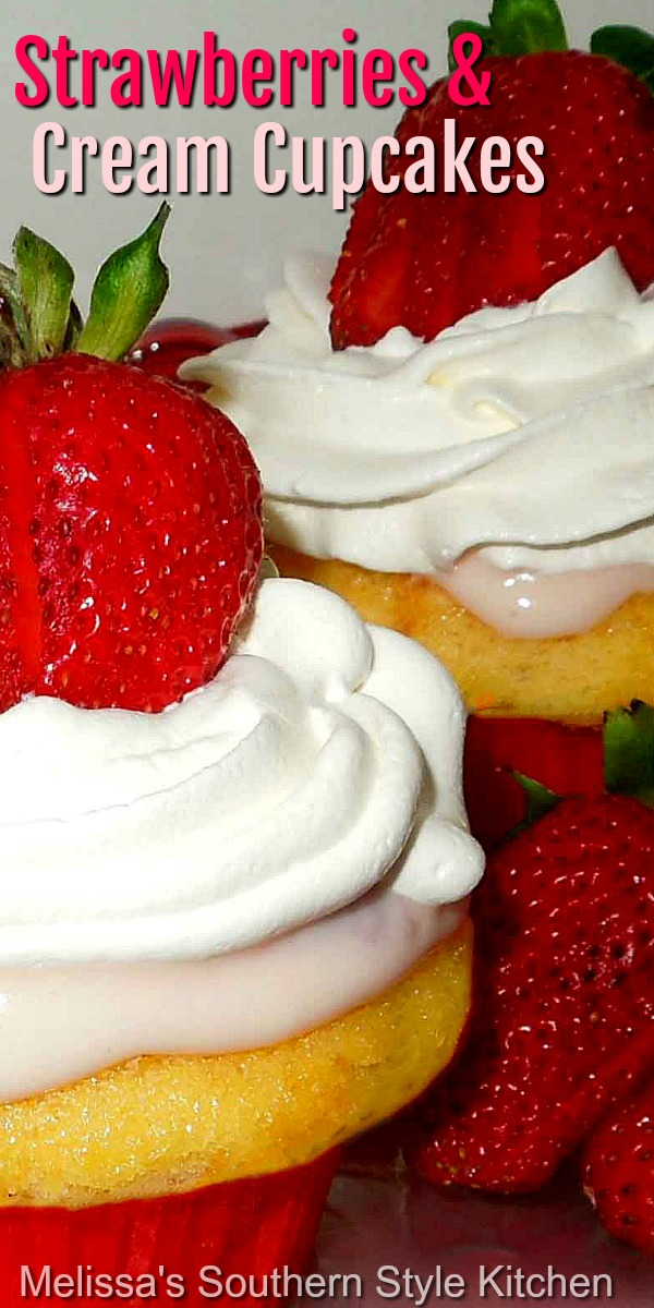 Summer is the ideal time to whip-up a batch of Strawberries and Cream Cupcakes #strawberrycupcakes #srtrawberries #strawberriesandcream #cupcakerecipes #cupcakes #strawberrycake #desserts #dessertfoodrecipes #southernfood #southernrecipes