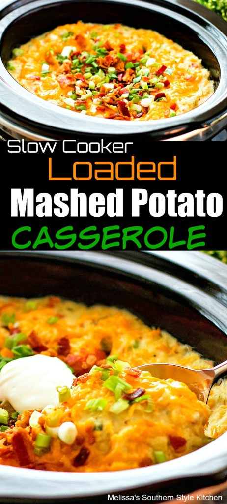 Slow Cooker Loaded Mashed Potato Casserole