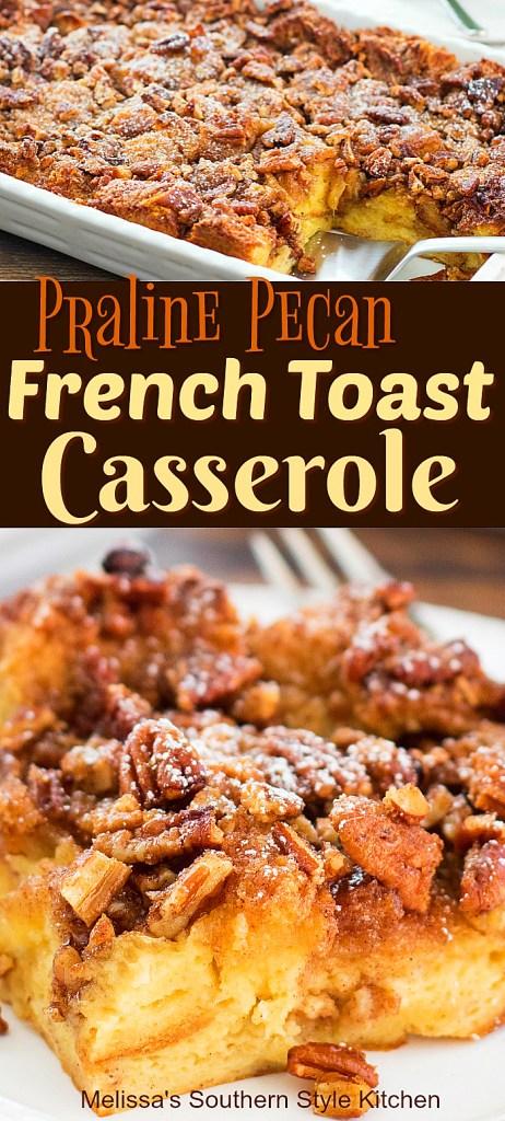 Praline Pecan French Toast Casserole