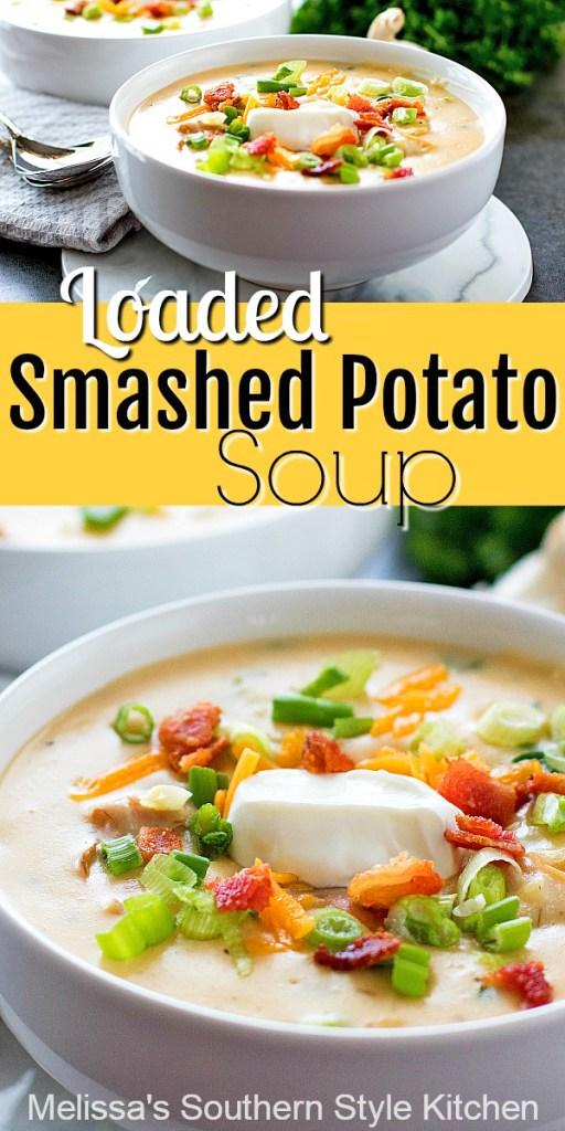 Fully Loaded Smashed Potato Soup