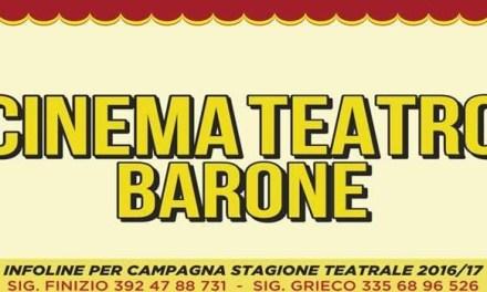 GLI APPUNTAMENTI CON IL TEATRO E LA MUSICA AL CINEMA TEATRO BARONE