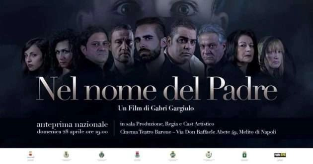 """""""Nel nome del padre"""", la prima del film ad aprile a Melito"""
