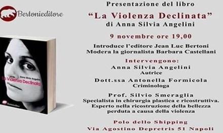 """Il primo libro di Anna Silvia Angelini  """"La Violenza Declinata"""""""