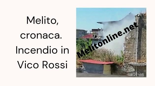 Melito, cronaca. Incendio in Vico Rossi