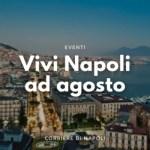 Eventi estivi a Napoli  da Luglio a Settembre