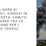 Area nord di Napoli, sindaci in protesta: vomito e nausee tra le persone per i roghi tossici