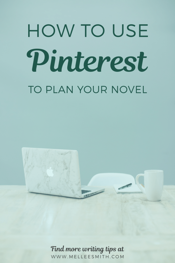 how to use pinterest to plan your novelhow to use pinterest to plan your novel, using pinterest to plan a novel