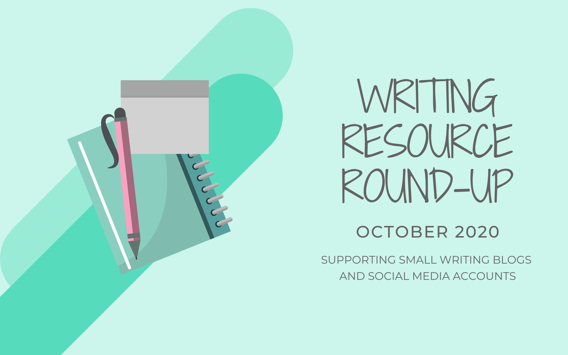 Writing Resource Round-up | October 2020