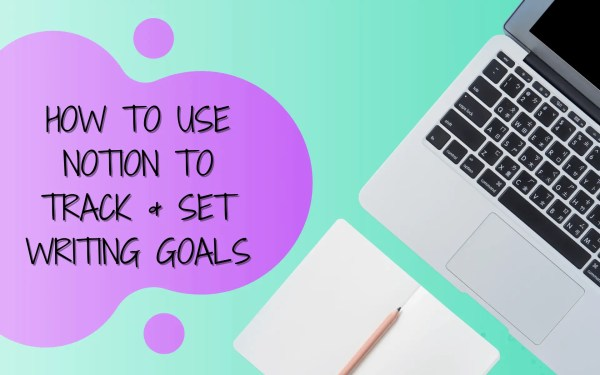 notion writing goal tracker featured image(2)(1)