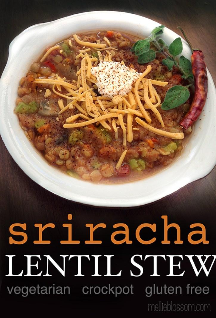 Recipe: Sriracha Lentil Stew