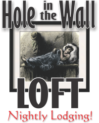 Hole in the Wall Loft Nightly Lodging