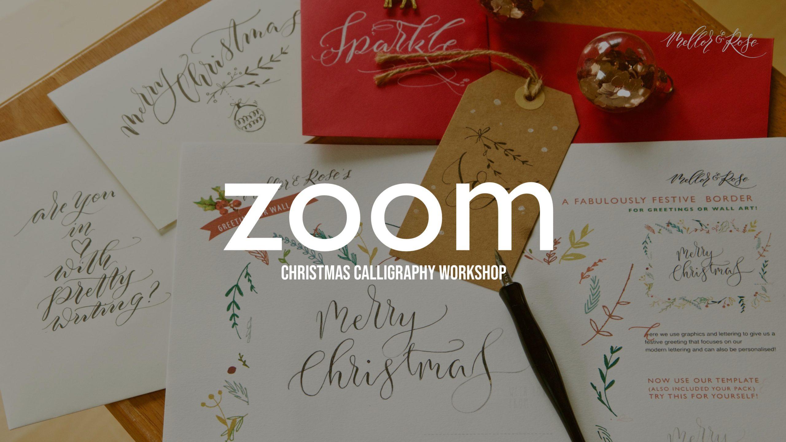 Mellor & Rose Christmas Calligraphy Zoom workshop