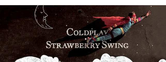 Coldplay - Strawberry Swing - Artwork -928x320