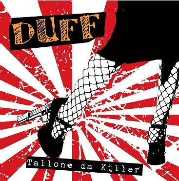 """Duff: dettagli, tracklist e artwork di """"Tallone da Killer"""""""