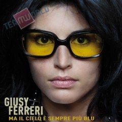 Giusy Ferreri - Artwork di Ma il cielo è sempre più blu