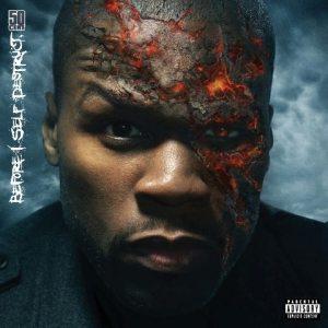 50 Cent - Artwork di Before I Self Destruct