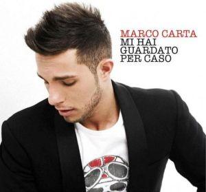 """Marco Carta - """"Mi hai guardato per caso"""""""