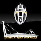 Juventus Stadium Soundtrack