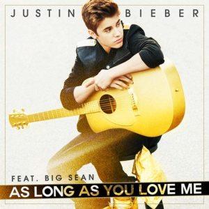 Justin Bieber - As Long As You Love Me - Artwork